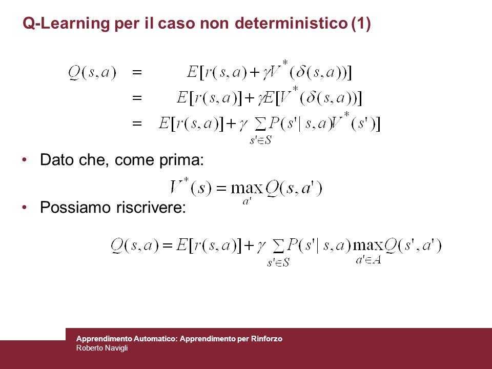 Q-Learning per il caso non deterministico (1)