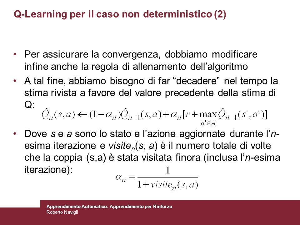Q-Learning per il caso non deterministico (2)