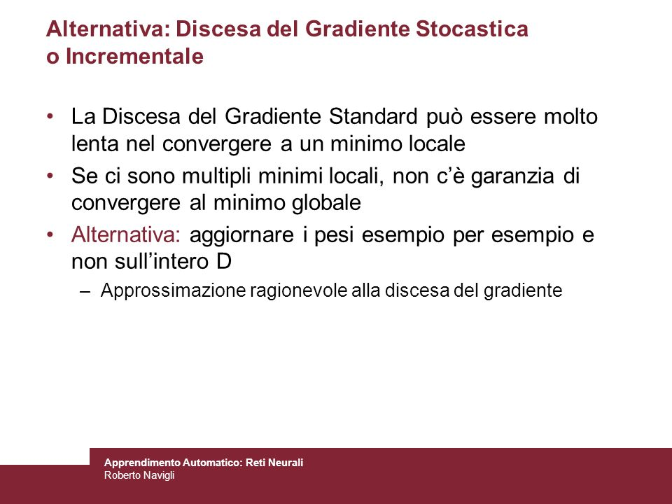 Alternativa: Discesa del Gradiente Stocastica o Incrementale