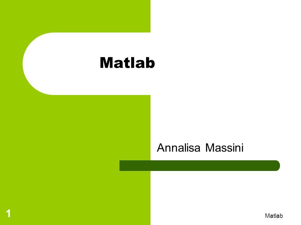 Matlab Annalisa Massini Matlab