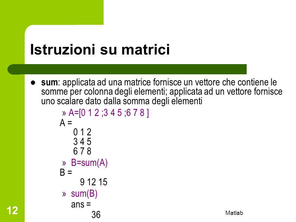 Istruzioni su matrici