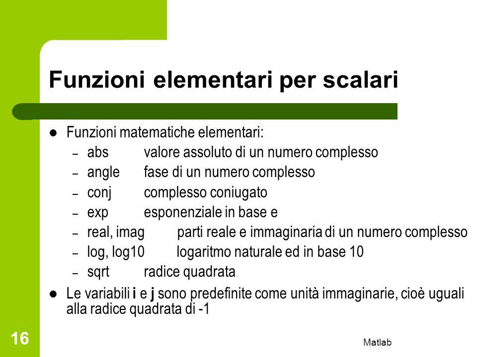 Funzioni elementari per scalari