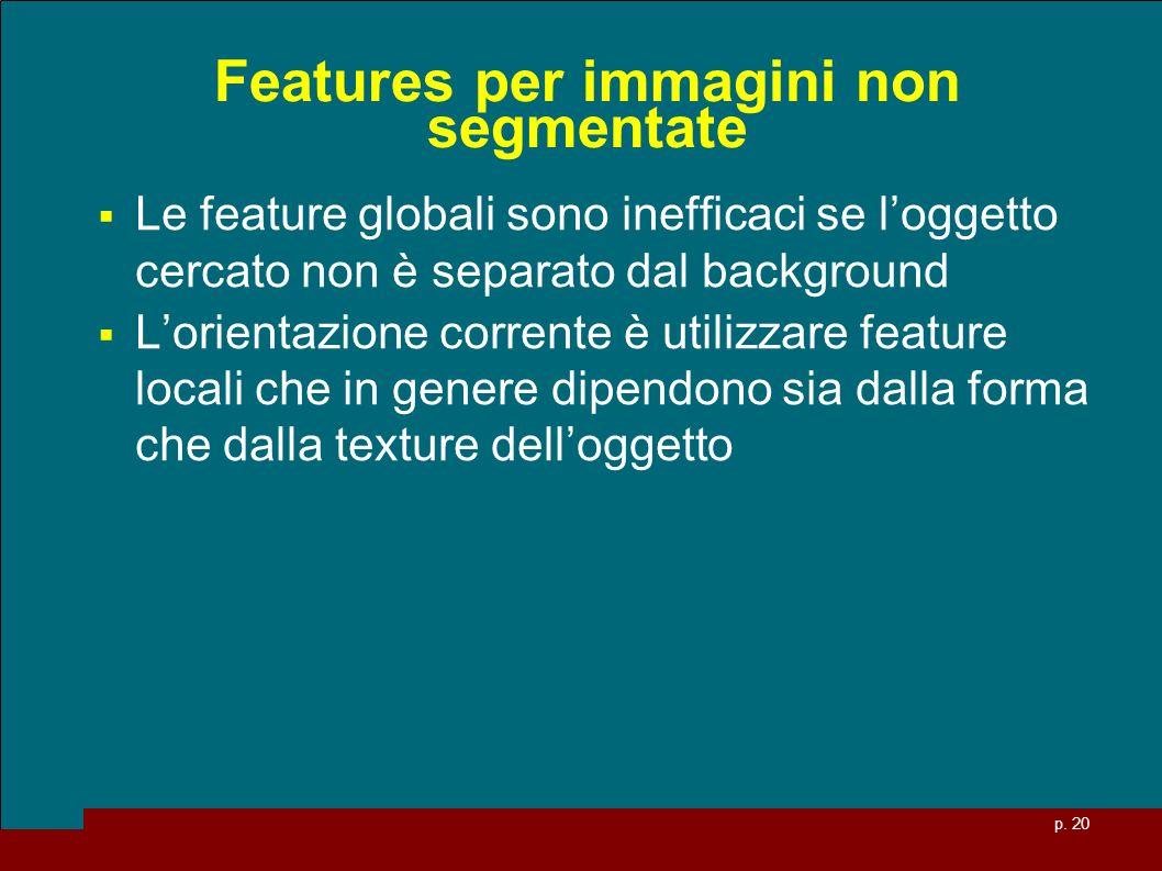 Features per immagini non segmentate