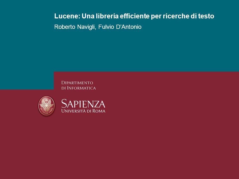 Lucene: Una libreria efficiente per ricerche di testo