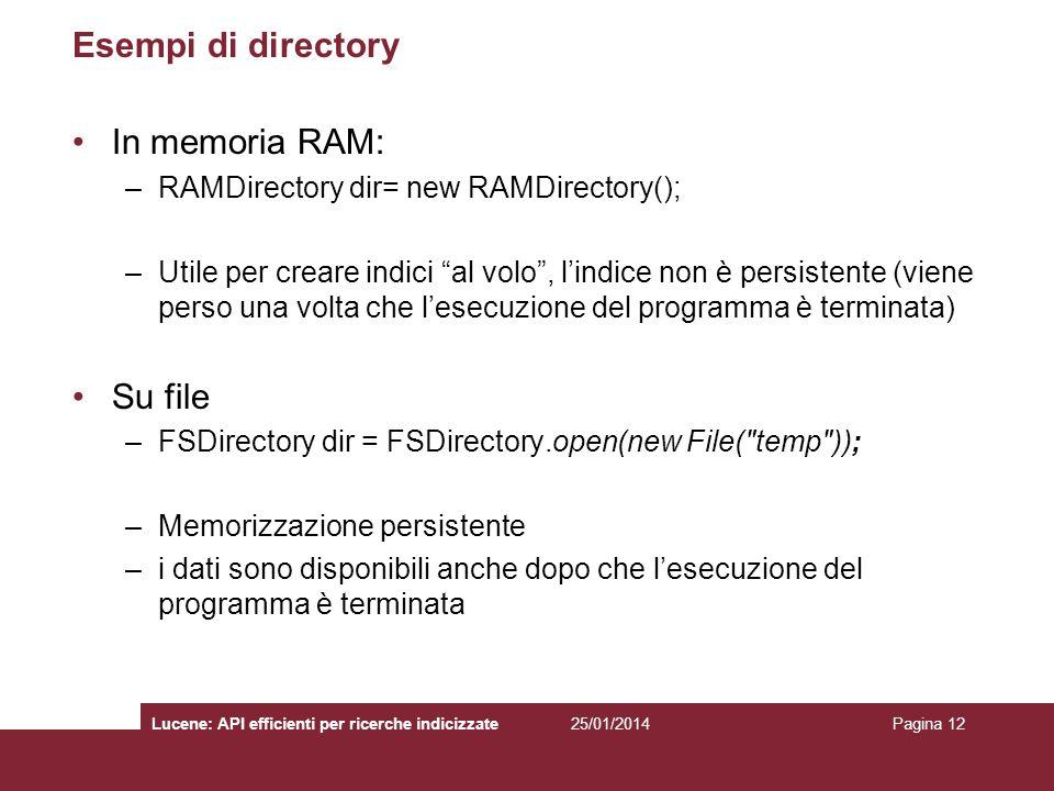 Esempi di directory In memoria RAM: Su file