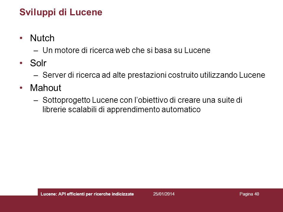 Sviluppi di Lucene Nutch Solr Mahout
