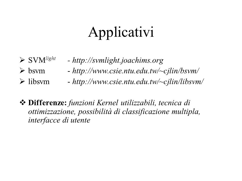 Applicativi SVMlight - http://svmlight.joachims.org