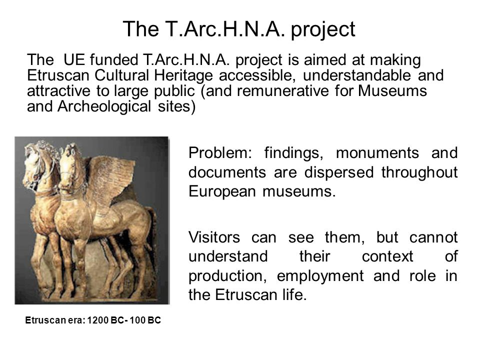 The T.Arc.H.N.A. project