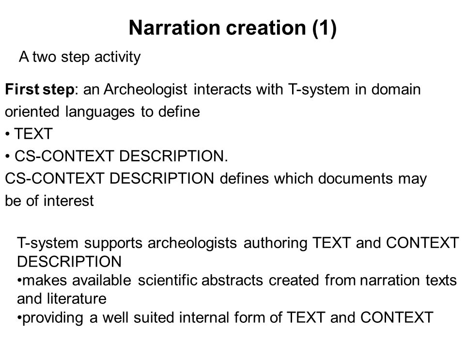 Narration creation (1) A two step activity