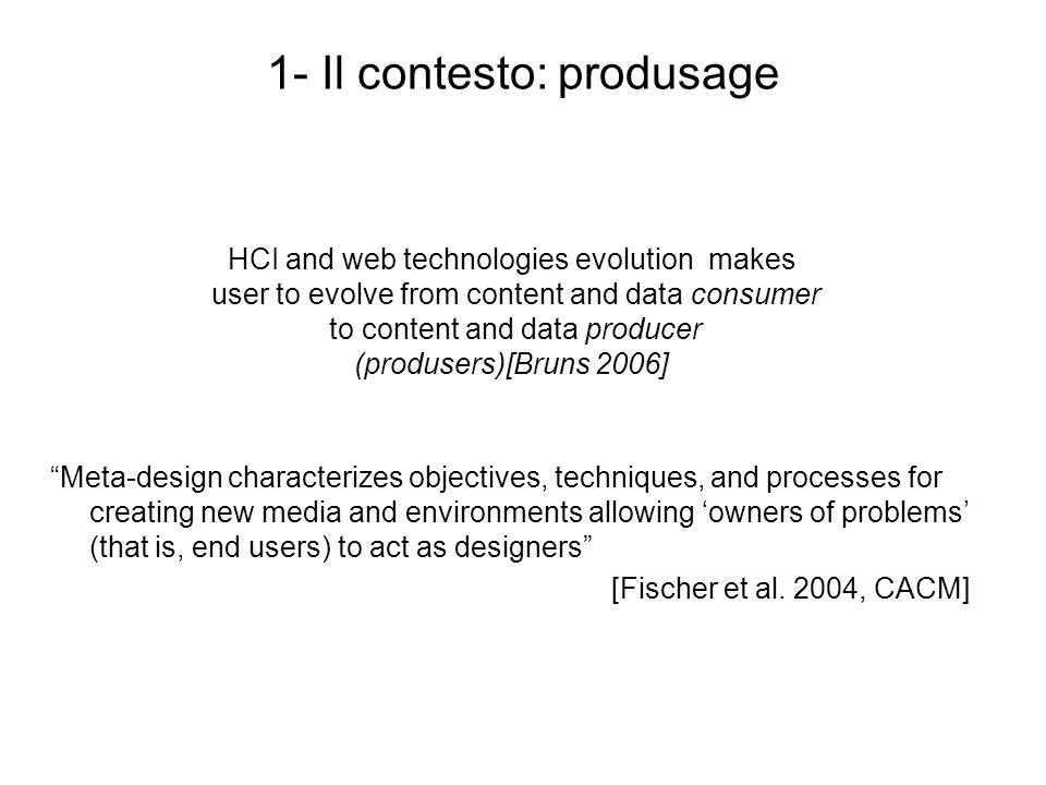 1- Il contesto: produsage