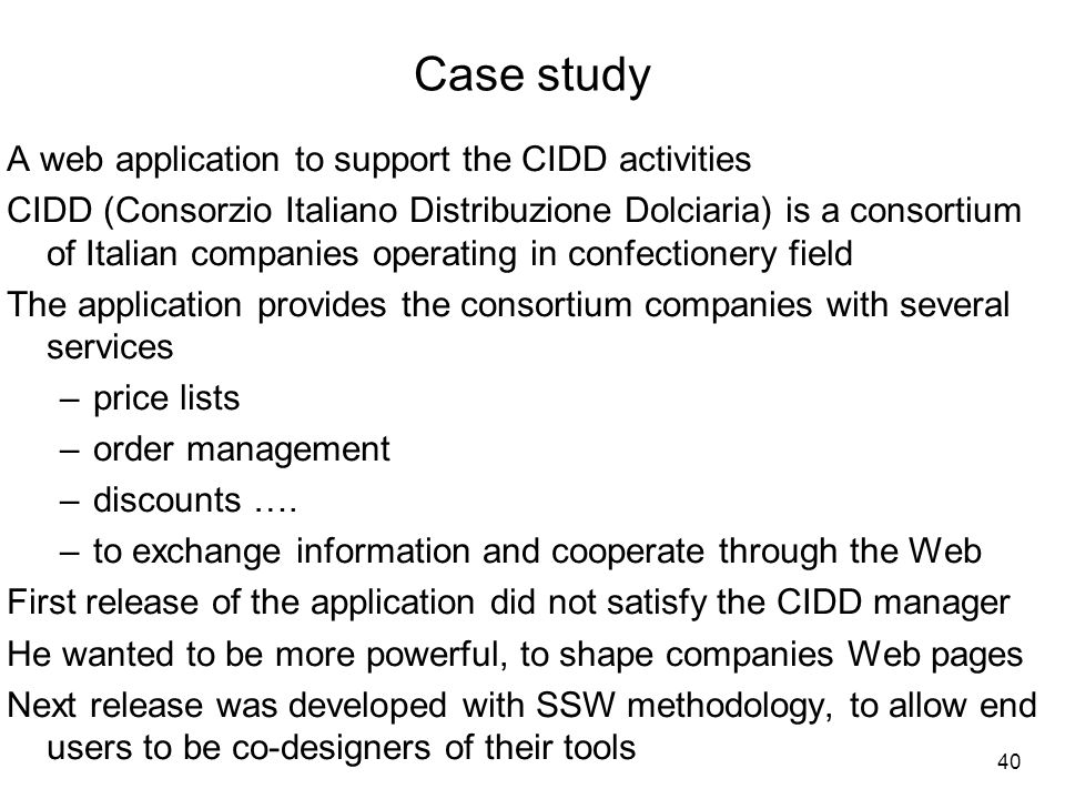 Case study A web application to support the CIDD activities