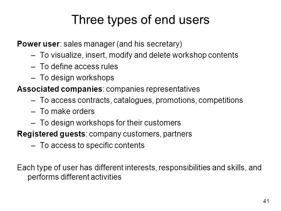 Three types of end users