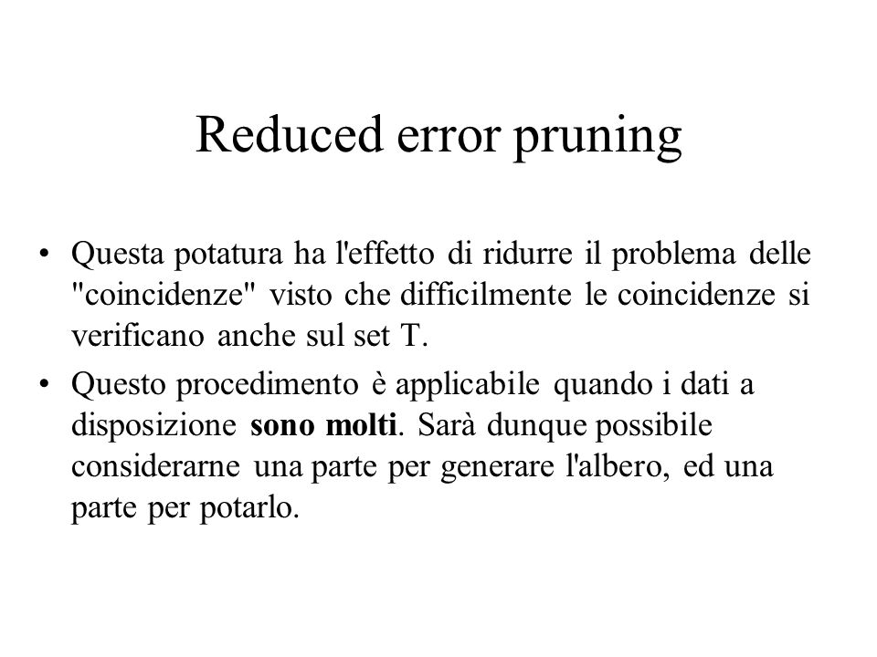 Reduced error pruning