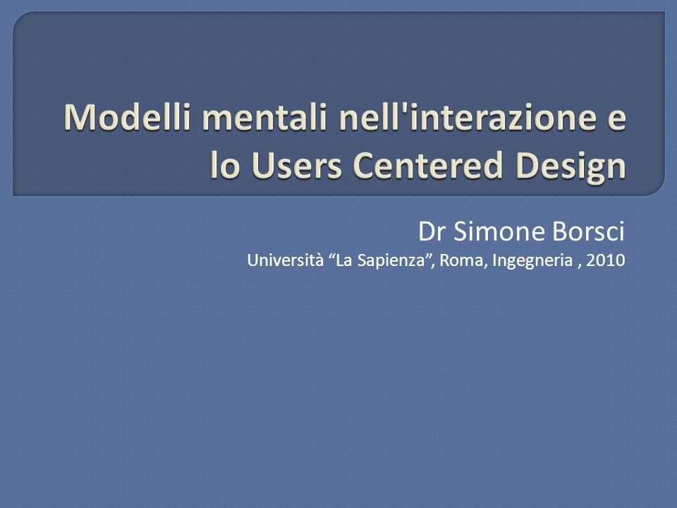 Modelli mentali nell interazione e lo Users Centered Design