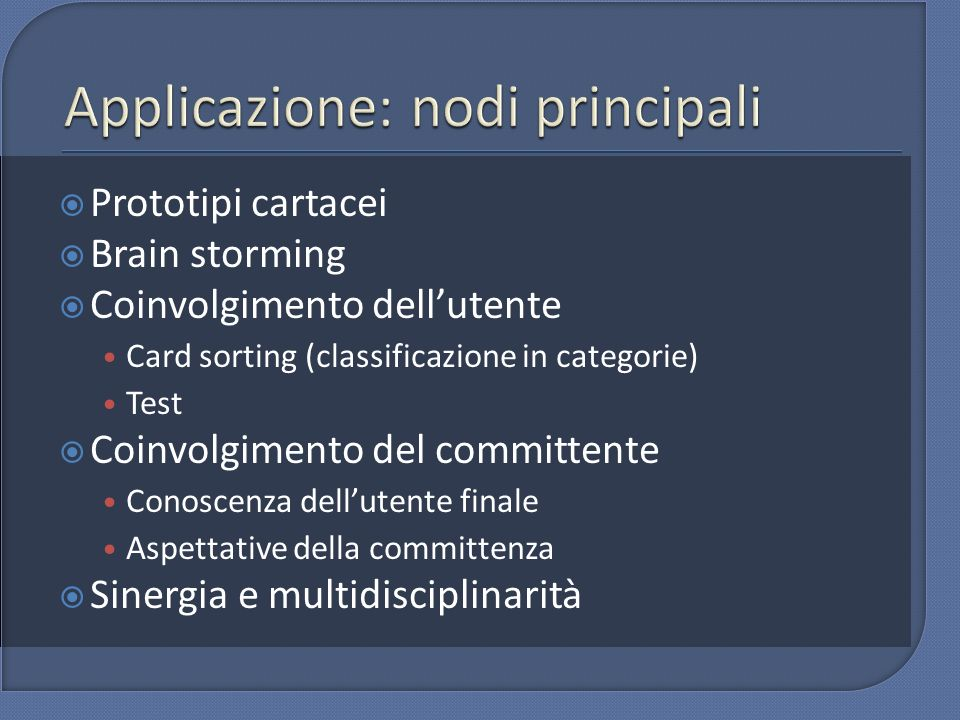 Applicazione: nodi principali