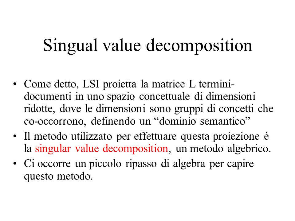 Singual value decomposition