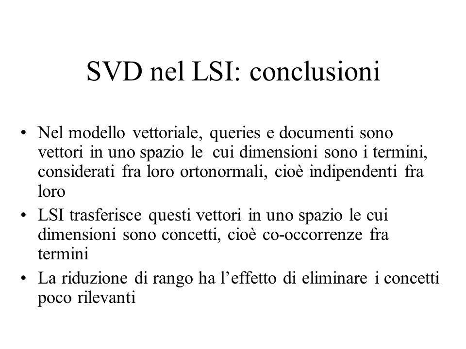 SVD nel LSI: conclusioni