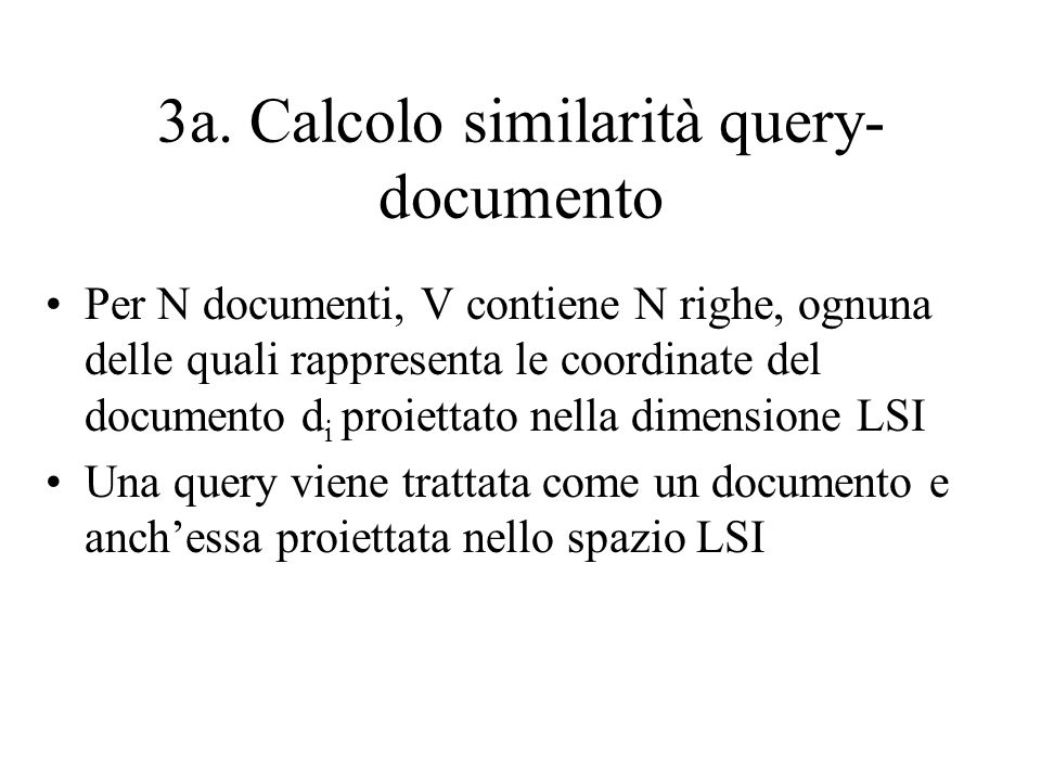 3a. Calcolo similarità query-documento