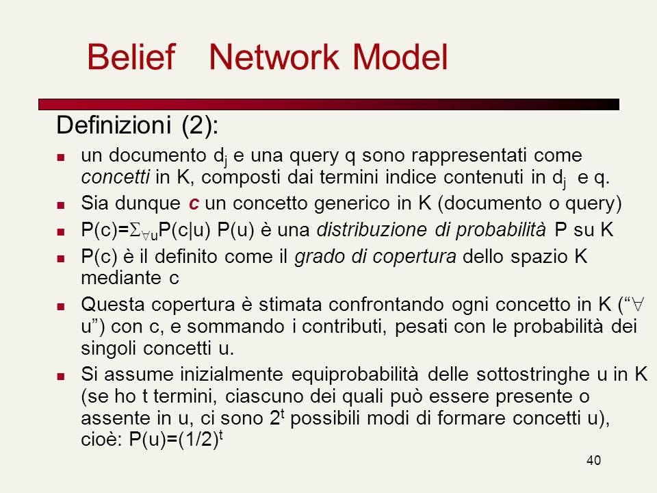 Belief Network Model Definizioni (2):