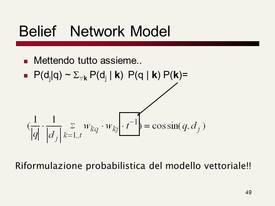 Riformulazione probabilistica del modello vettoriale!!