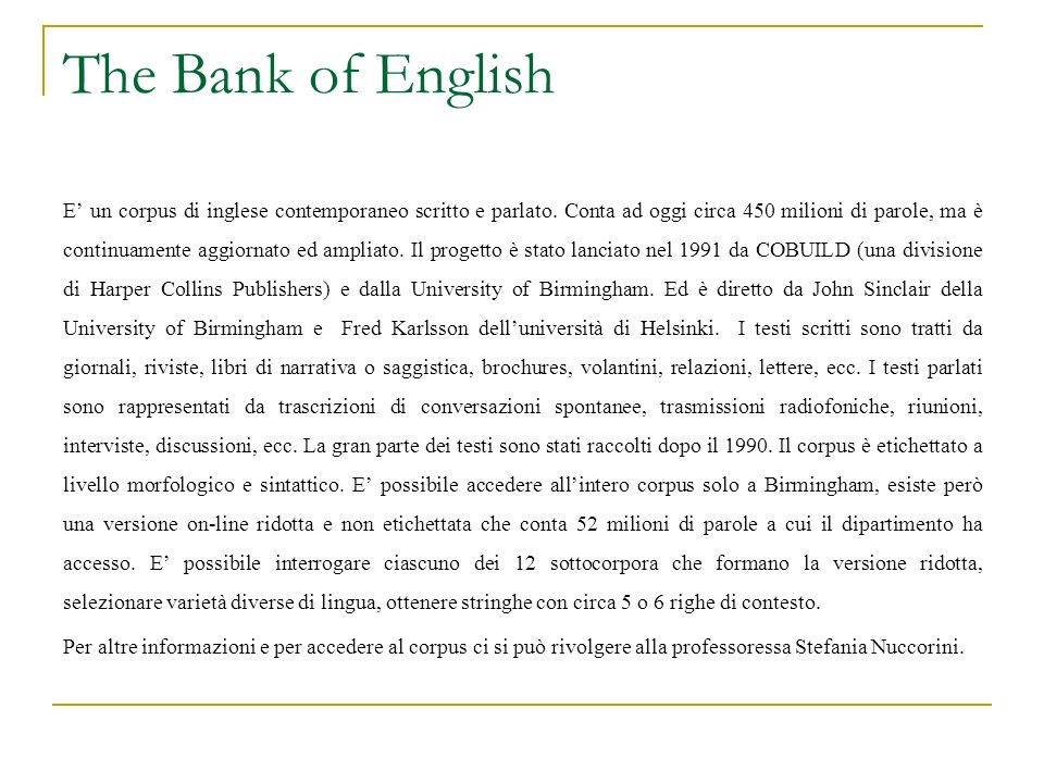 The Bank of English