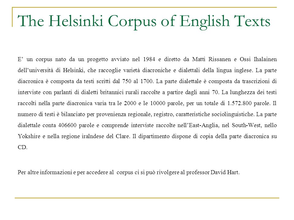 The Helsinki Corpus of English Texts