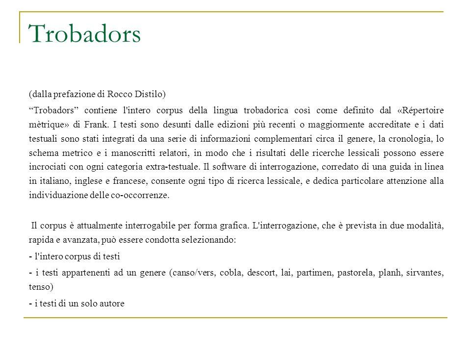 Trobadors (dalla prefazione di Rocco Distilo)