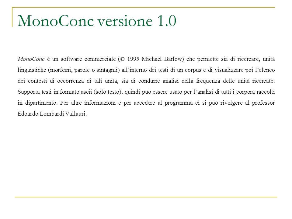 MonoConc versione 1.0