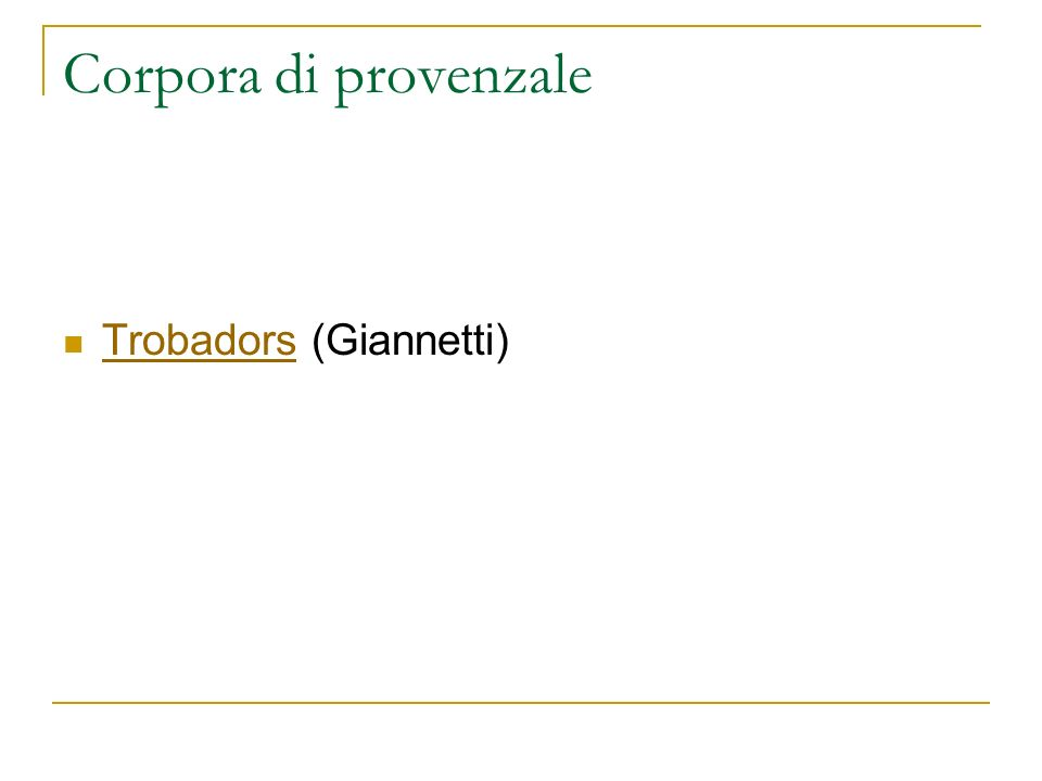 Corpora di provenzale Trobadors (Giannetti)