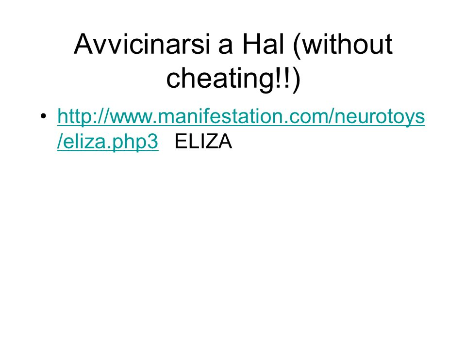 Avvicinarsi a Hal (without cheating!!)