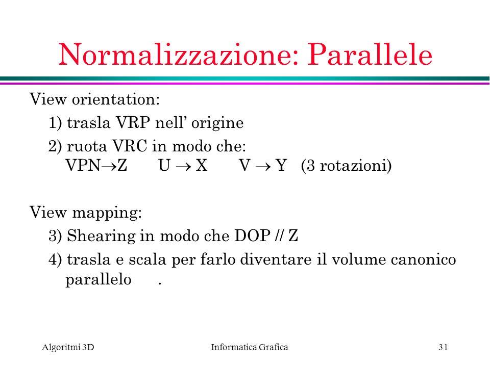 Normalizzazione: Parallele