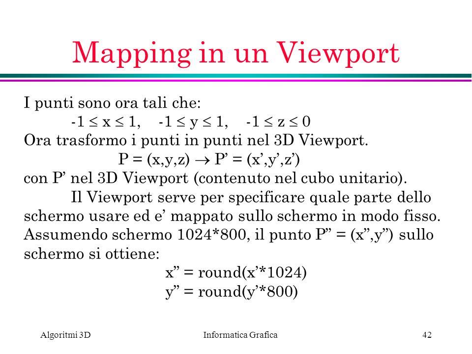 Mapping in un Viewport I punti sono ora tali che:
