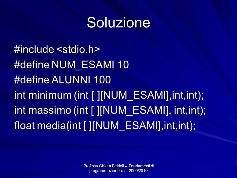 Soluzione #include <stdio.h> #define NUM_ESAMI 10