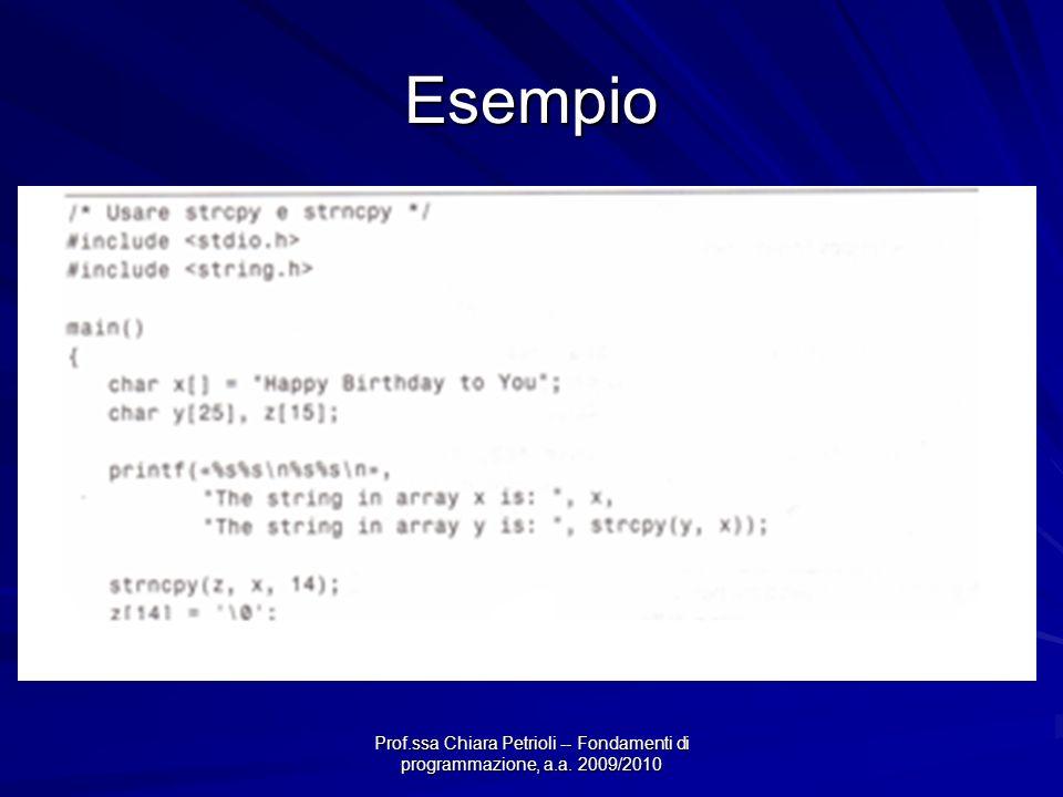 Esempio Prof.ssa Chiara Petrioli -- Fondamenti di programmazione, a.a. 2009/2010
