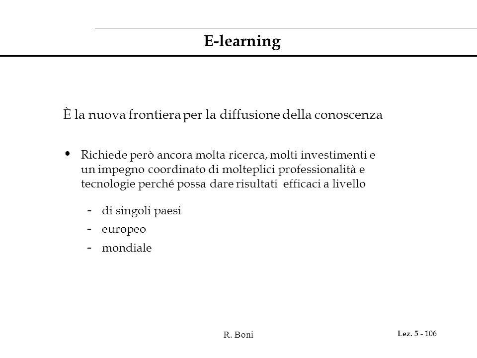 E-learning È la nuova frontiera per la diffusione della conoscenza