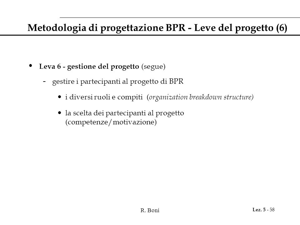 Metodologia di progettazione BPR - Leve del progetto (6)