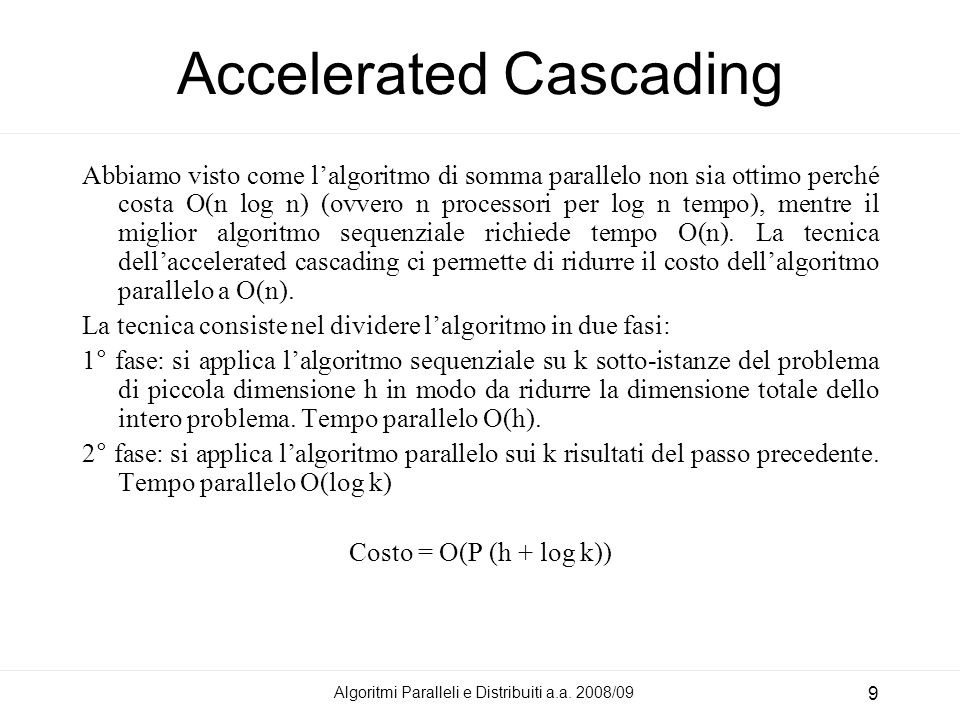 Accelerated Cascading