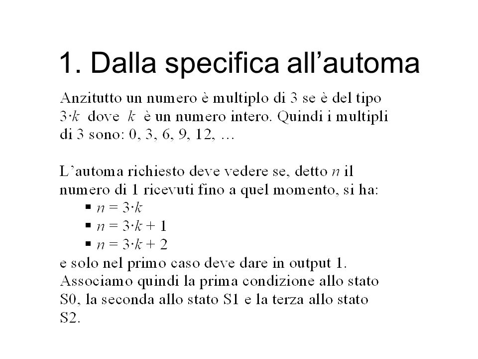 1. Dalla specifica all'automa