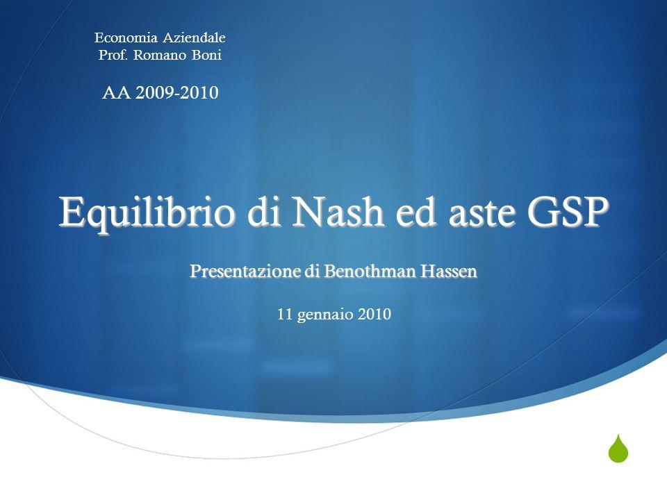 Equilibrio di Nash ed aste GSP