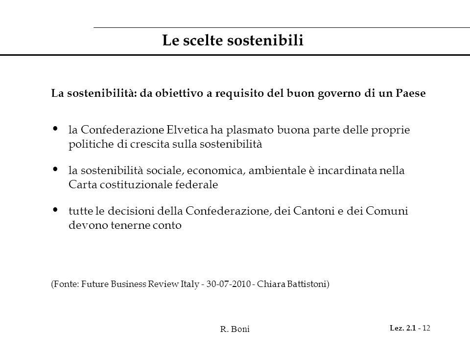 Le scelte sostenibiliLa sostenibilità: da obiettivo a requisito del buon governo di un Paese.