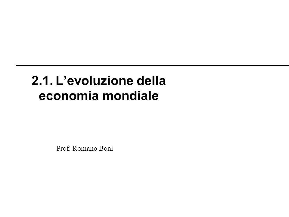 2.1. L'evoluzione della economia mondiale