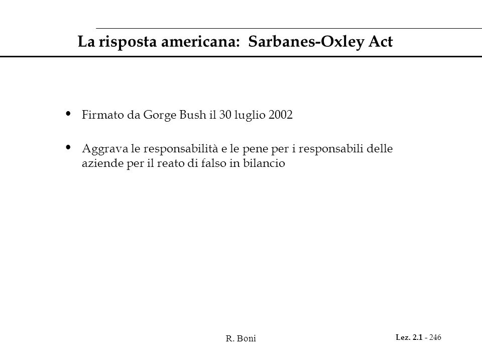 La risposta americana: Sarbanes-Oxley Act