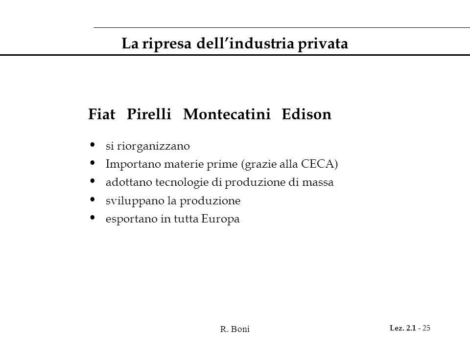 La ripresa dell'industria privata