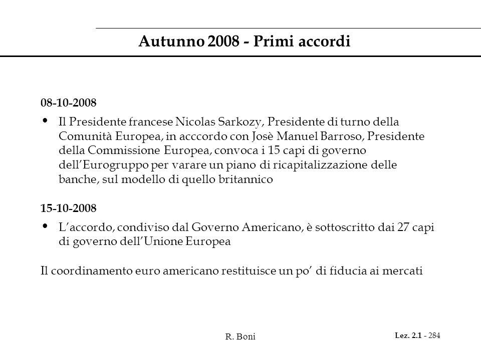 Autunno 2008 - Primi accordi