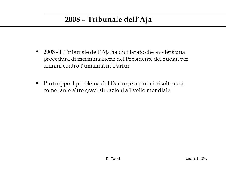 2008 – Tribunale dell'Aja
