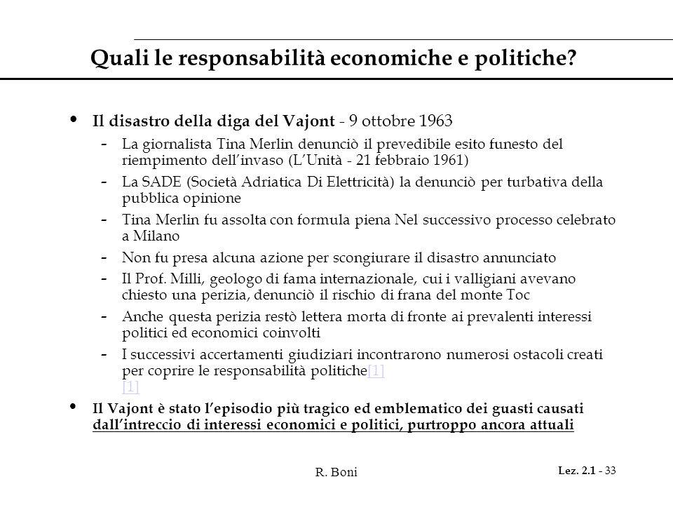 Quali le responsabilità economiche e politiche