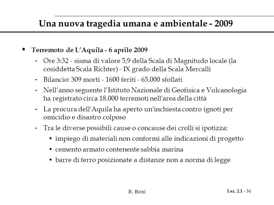 Una nuova tragedia umana e ambientale - 2009