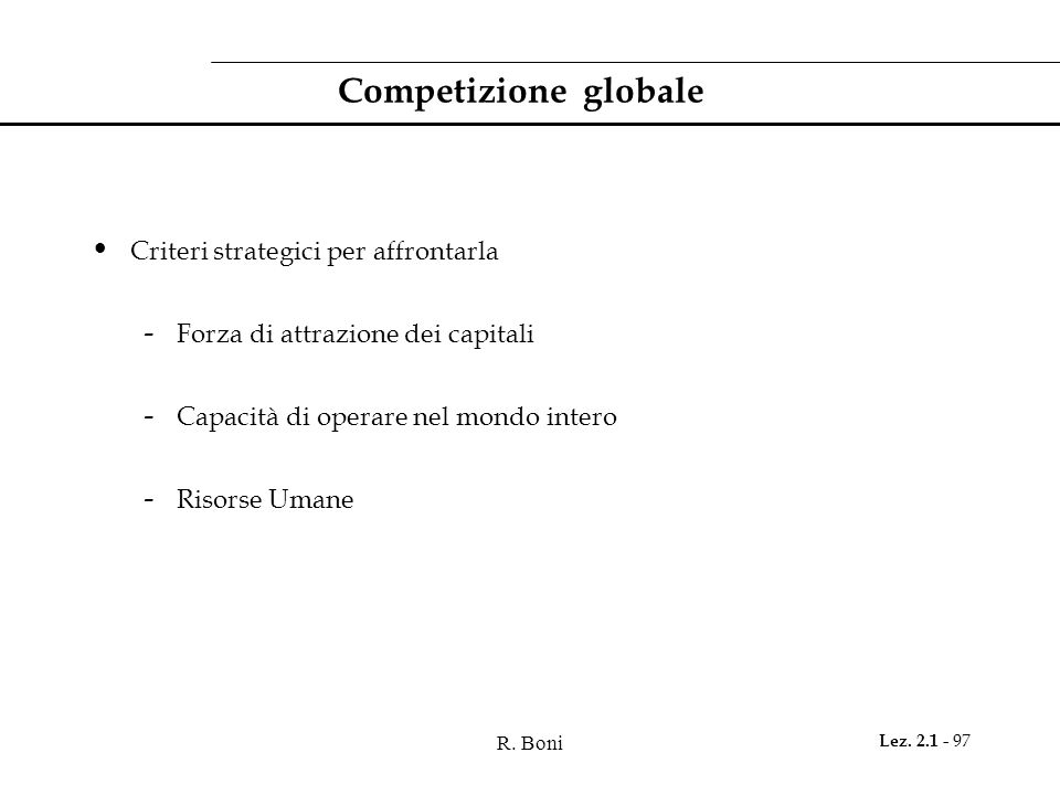 Competizione globale Criteri strategici per affrontarla