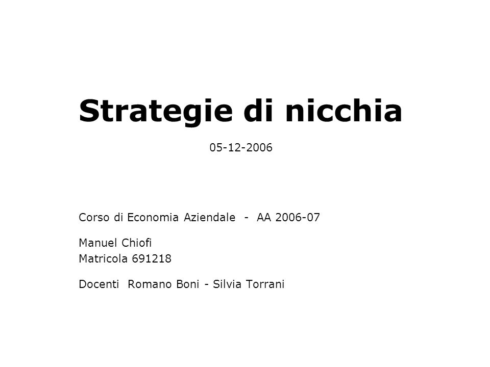 Strategie di nicchia 05-12-2006