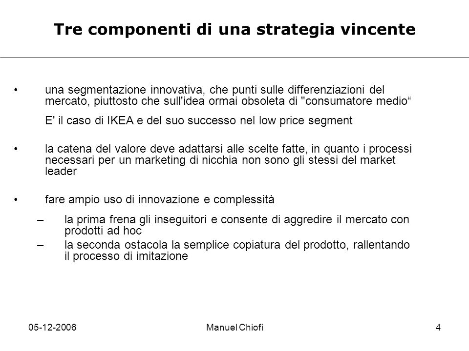 Tre componenti di una strategia vincente